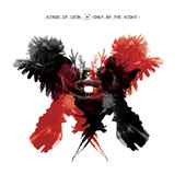 Kings of Leon | Only By the Night (Deluxe Version)
